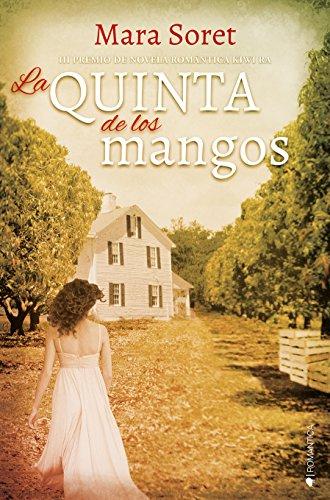 La quinta de los mangos por Mara Soret