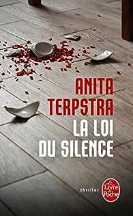 La loi du silence par Anita Terpstra