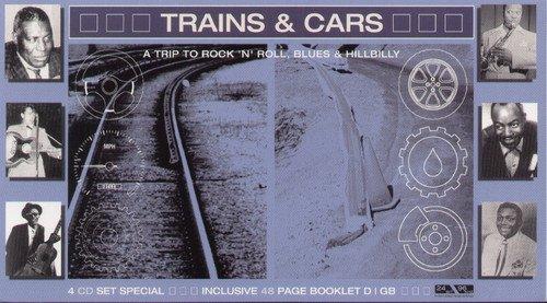 Trains & Cars - a Trip to Rock'N'Roll, Blues & Hillbilly