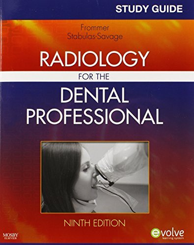 Study Guide for Radiology for the Dental Professional, 9e by Herbert H. Frommer BA DDS FACD (2010-04-07)