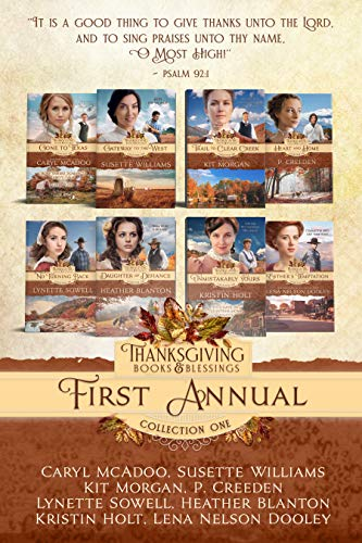 First Annual Thanksgiving Books & Blessings: 2018 Collection One (Annual Thanksgiving Books & Blessings Collection Book 1) (English Edition)