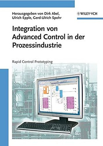 Integration von Advanced Control in der Prozessindustrie: Rapid Control Prototyping (Mining Engineering)