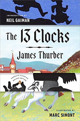 the-13-clocks-penguin-classics-deluxe-edition