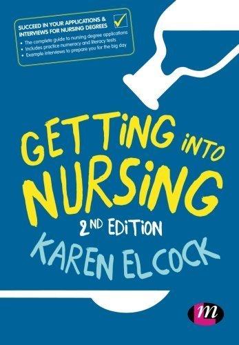 Getting into Nursing (Transforming Nursing Practice Series) (2015-05-20)