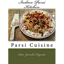 Indian Parsi Kitchen: Parsi Cuisine (English Edition)