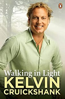 Walking In Light by [Cruickshank, Kelvin]