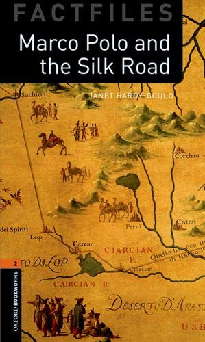 Oxford Bookworms Library Factfiles: Oxford Bookworms 2. Marco Polo and the Silk Road MP3 Pack por Janet Hardy-Gould