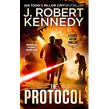 The Protocol (A James Acton Thriller, Book #1) (James Acton Thrillers) (English Edition)