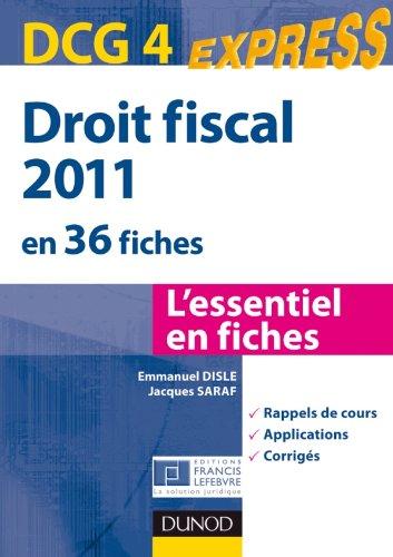 Droit fiscal DCG 4 - 2011 - 3e édition - en 35 fiches