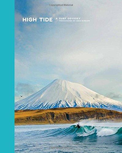 High Tide, a Surf Odyssey: Photography by Chris Burkhard por Chris Burkard