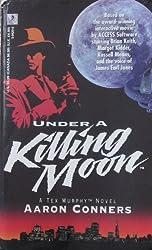 Under a Killing Moon: A Novel (Tex Murphy Series)