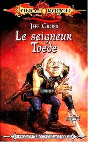 La séquence des agresseurs Tome 5 : Le seigneur Toede