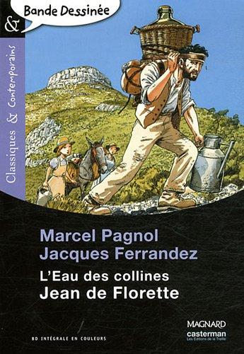 L'Eau des collines : Jean de Florette