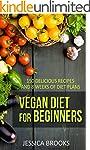 Vegan: Vegan Diet For Beginners: 150...