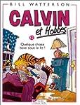 Calvin et Hobbes, tome 12 : Quelque c...