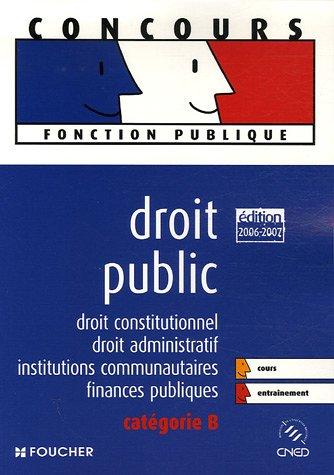 Droit public : Droit constitutionnel, droit administratif, institutions communautaires, finances publiques