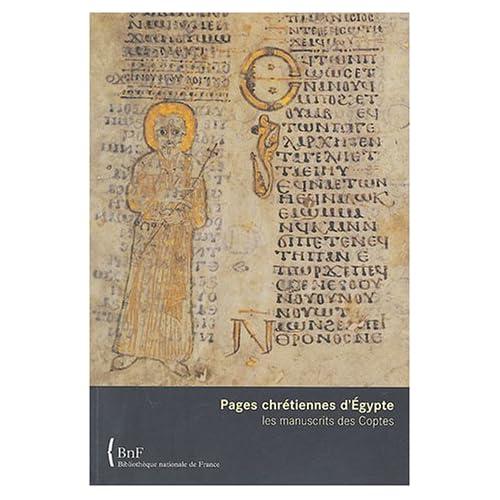 Pages chrétiennes d'Égypte : Les Manuscrits des Coptes