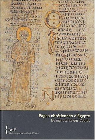 Pages chrétiennes d'Égypte : Les Manuscrits des Coptes par Collectif