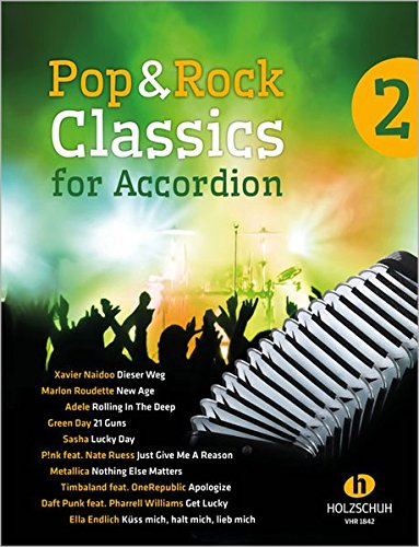 Pop & Rock Classics for Accordion 2 (Rock Center)