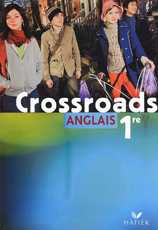 Anglais 1e Crossroads par Nathalie Assou, Sandy Lockhart, Wilfrid Rotgé, Sandrine Vassor