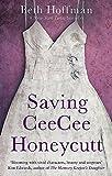 Cover of: Saving CeeCee Honeycutt   Beth Hoffman
