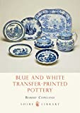 Blue and White Transfer-Printed Pottery (Shire Album)