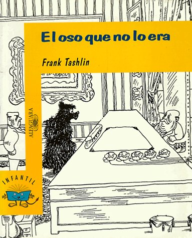 El Oso Que No Lo Era/ The Bear That Wasn't por Else Holmelund Minarik