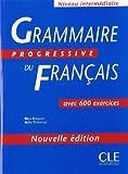 Grammaire Progressive Du Francais: Avec 600 Exercices by Gregoire, Maia, Thievenaz, Odile CLE INTERNATIONAL edition [Paperback(2003)]