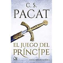 El juego del príncipe (El príncipe cautivo nº 2)