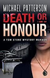 Death or Honour (Tom Stone Mystery Murder)