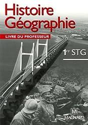 Histoire Géographie 1e STG : Livre du professeur
