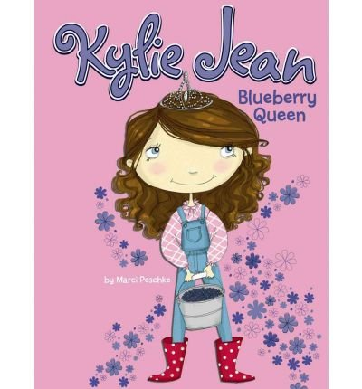 [ [ BLUEBERRY QUEEN (KYLIE JEAN (LIBRARY)) BY(PESCHKE, MARCI )](AUTHOR)[LIBRARY BINDING]