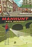 Manhunt by Kate Messner (2014-06-24)