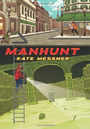 Manhunt by Kate Messner (2014-06-24)