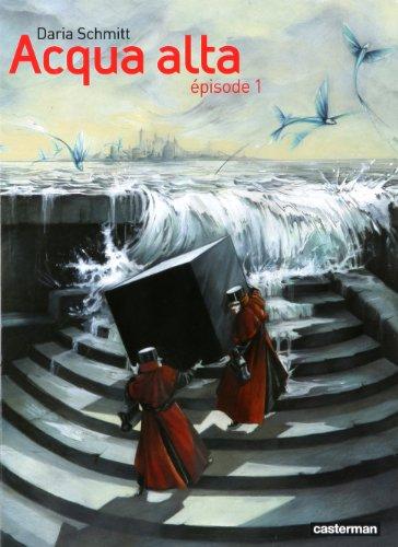 Acqua Alta, Tome 1 :