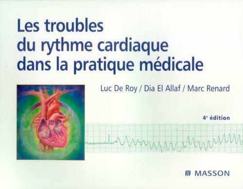 Les troubles du rythme cardiaque dans la pratique médicale