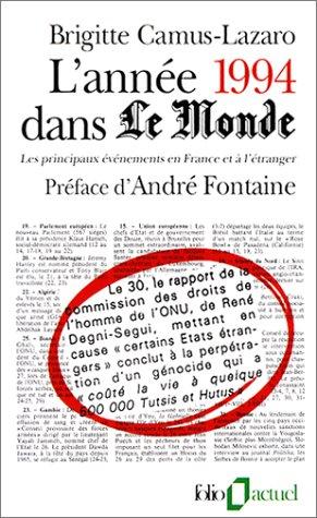 L'année 1994 dans Le Monde : Les principaux événements en France et à l'étranger