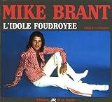 Mike Brant : L'idole foudroyée