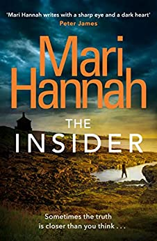 The Insider (Stone and Oliver Book 2) by [Hannah, Mari]