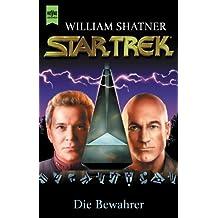 Star Trek. Classic Serie, Band 105: Die Bewahrer
