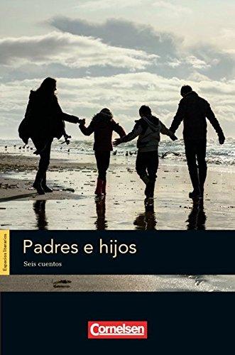 Espacios literarios: B1 - Padres e hijos: Lektüre