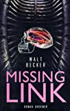 Missing Link - Walt Becker