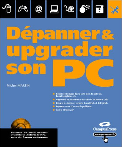 Dépanner et upgrader son PC