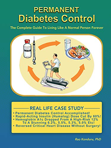 Permanent Diabetes Control: The Complete Guide To Living Like A Normal Person Forever (English Edition)