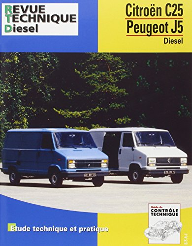 Revue Technique 126.5 Citroën C 25 d et Peugeot J5 d