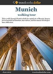 Munich Walking Tour (Walking Tours Book 305) (English Edition)