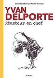 Yvan Delporte Réacteur en Chef