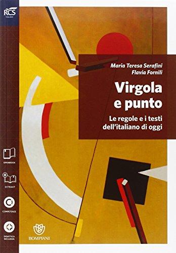 Virgola e punto. Grammatica-Lessico-Errori-Prove INVALSI. Per le Scuole superiori. Con espansione online