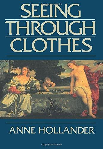 Seeing Through Clothes por Anne Hollander