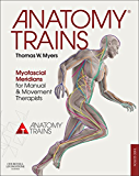 Anatomy Trains - Elsevieron VitalSource: Myofascial Meridians for Manual and Movement Therapists